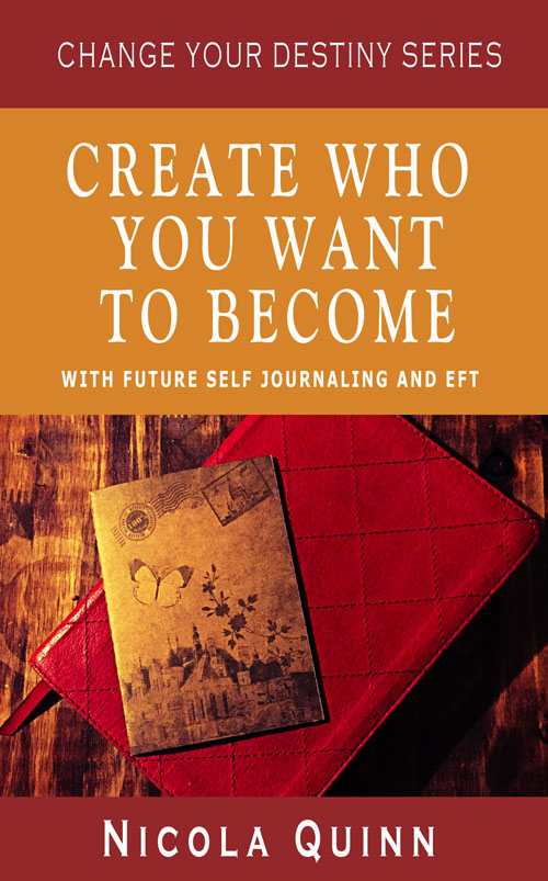 Future Self Journaling With EFT by Nicola Quinn